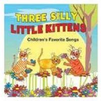 KIM9169 THREE SILLY LITTLE KITTENS