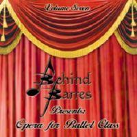 BB7 Behind Barres Vol 7 - Opera for Ballet Class