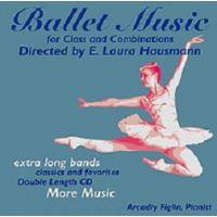 ELH02 BALLET MUSIC FOR CLASS AND COMBINATIONS