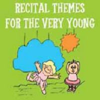 SR751 Recital Themes for the Very Young