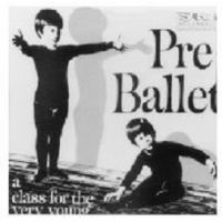 SR752CD PRE-BALLET - A CLASS FOR THE VERY YOUNG