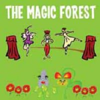 SR830 THE MAGIC FOREST - A Musical Story with Songs, Dances & Pantomime