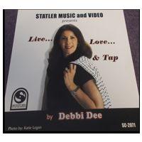 SCD2071 LIVE, LOVE & TAP BY DEBBIE DEE